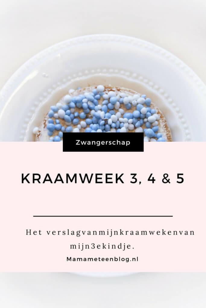Kraamweken 3, 4 en 5 mamameteenblog.nl