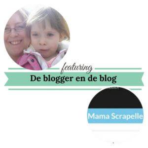 De blogger en de blog Mamascrapelle Mamameteenblog.nl