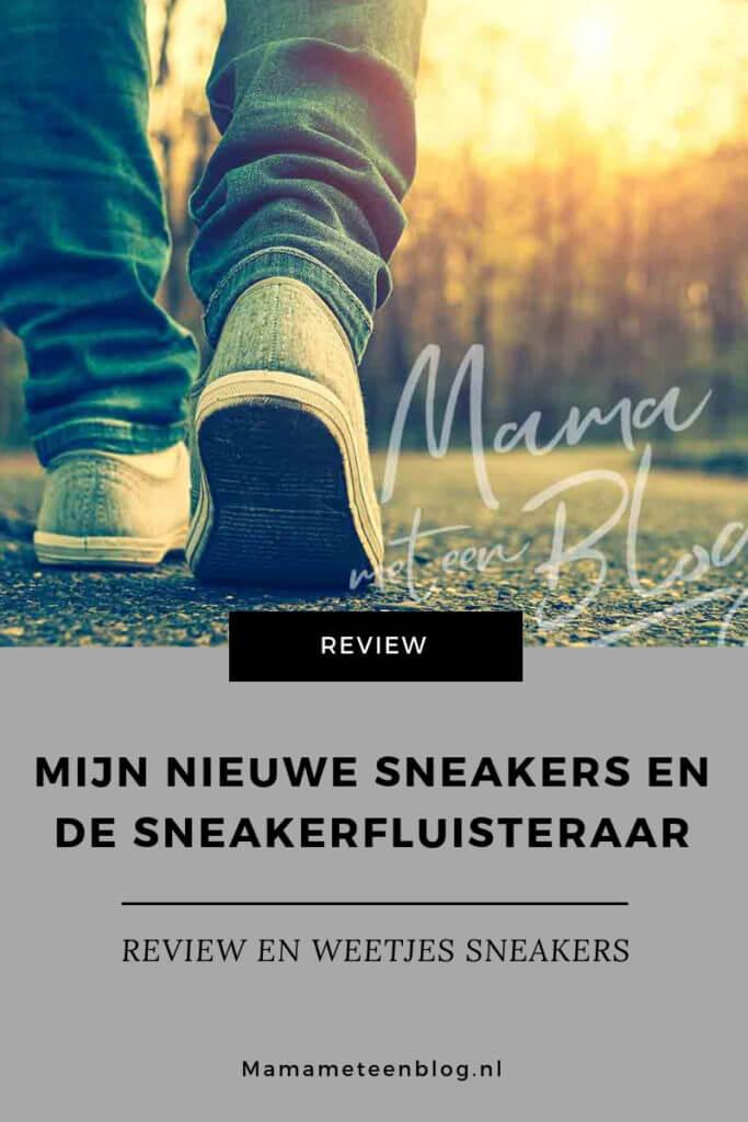Mijn nieuwe sneakers en de sneakerfluisteraar mamameteenblog.nl