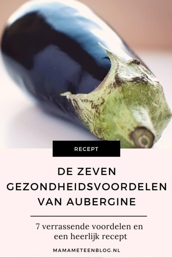 7 verrassende gezondheidsvoordelen van aubergine+ een heerlijk recept mamameteenblog.nl
