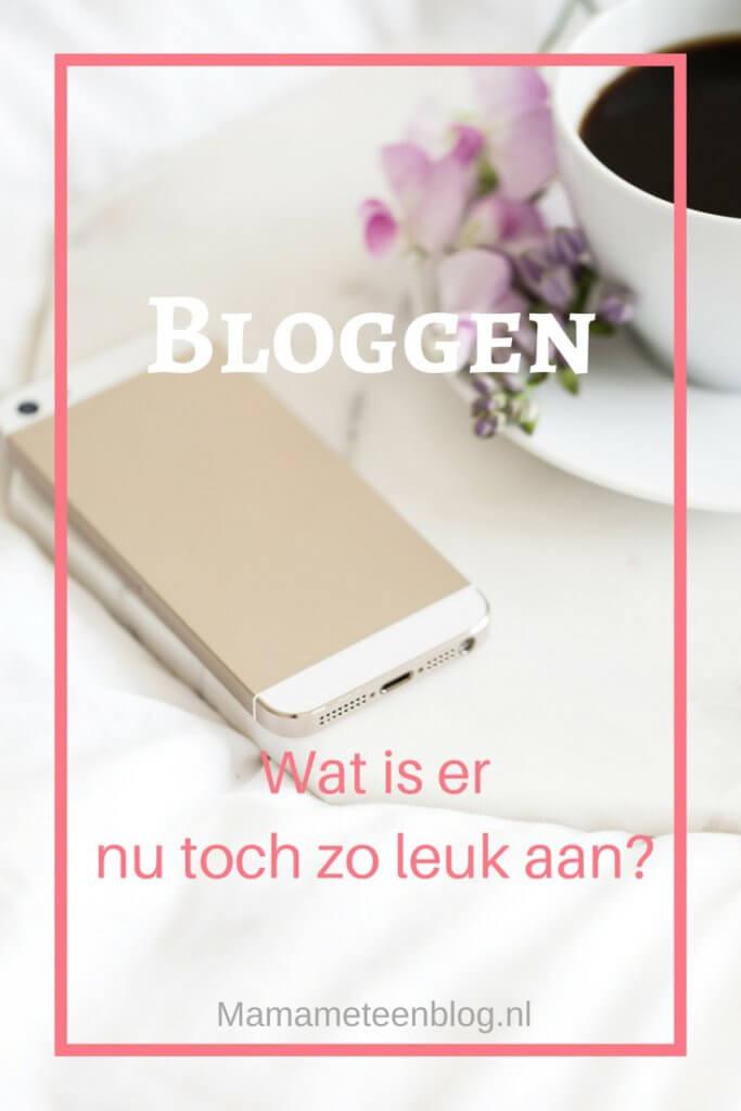 bloggen wat is er nu toch zo leuk aan mamameteenblog.nl