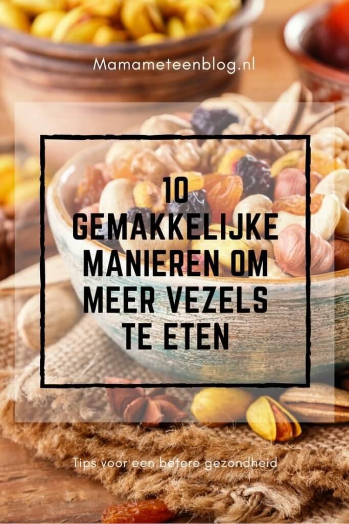 10 gemakkelijke manieren om meer vezels te eten mamameteenblog.nl