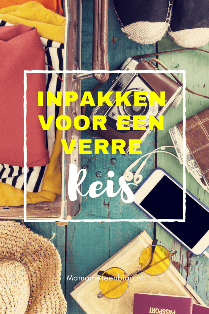 Inpakken verre reis mamameteenblog.nl