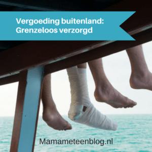 Vergoeding buitenland grenzeloos verzorgd mamameteenblog.nl