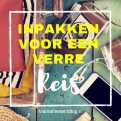 Verre reis inpakken mamameteenblog.nl