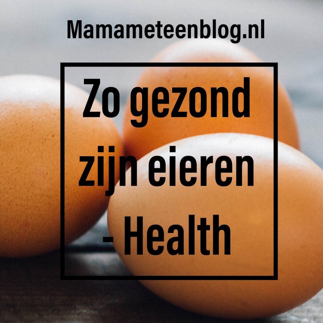 Gezond eieren mamameteenblog.nl