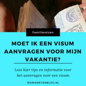 VISUM AANVRAGEN VAKANTIE MAMAMETEENBLOG.NL