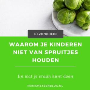 Waarom kinderen niet van spruitjes houden mamameteenblog.nl