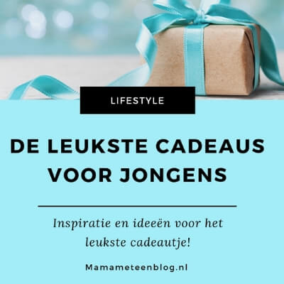 leukste cadeaus voor een jongen mamameteenblog.nl