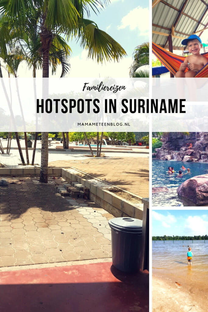 Hotspots in Suriname mamameteenblog.nl