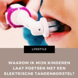 waarom elektrisch poetsen mamameteenblog.nl