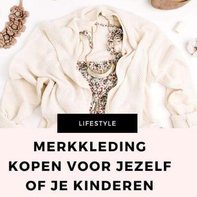 waarom merkkleding kopen mamameteenblog.nl