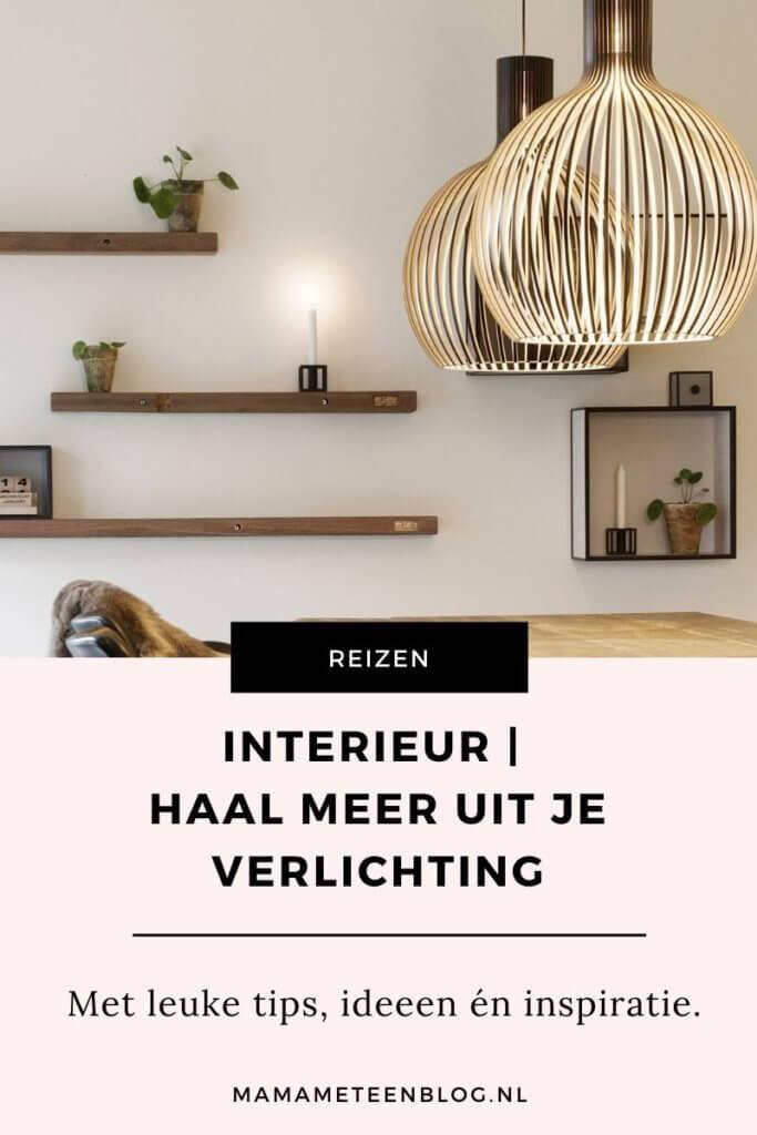 Interieur Haal meer uit je verlichting mamameteenblog.nl