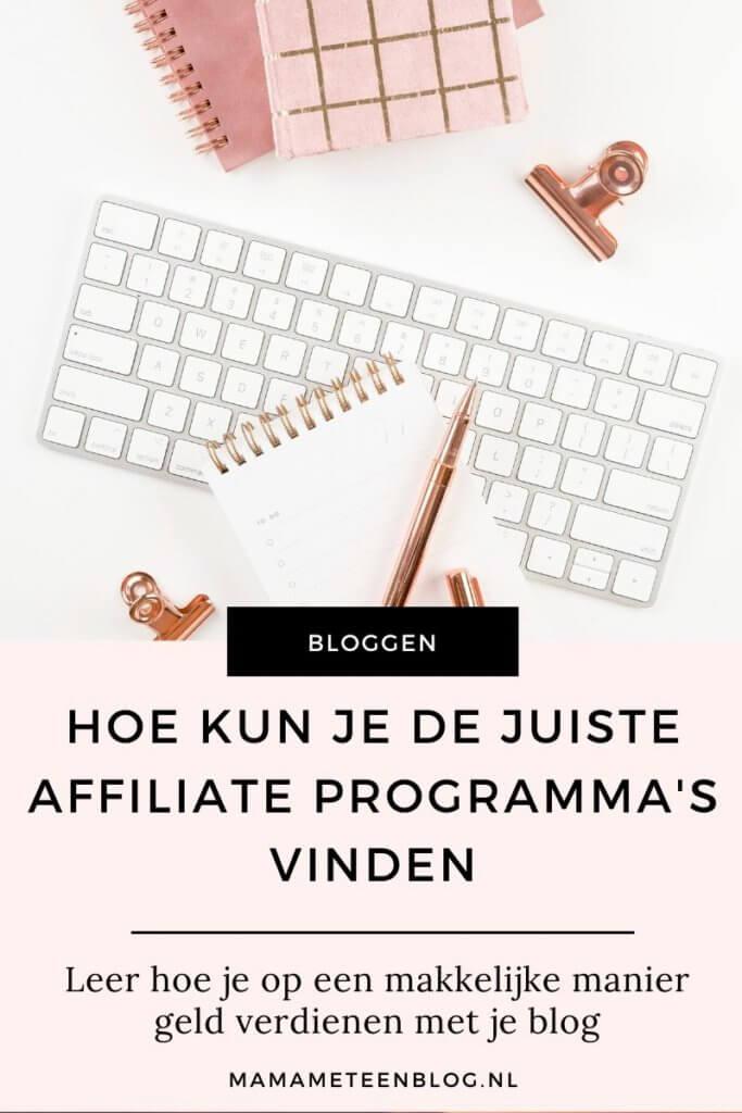 Hoe kun je de juiste affiliate programma's vinden mamameteenblog.nl