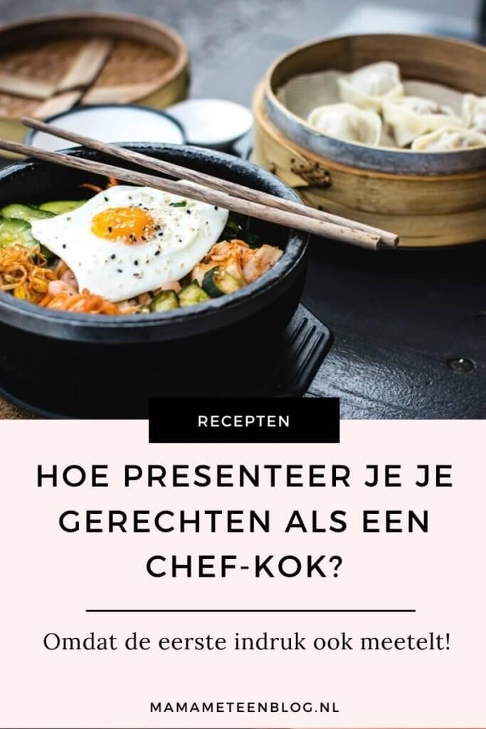 Hoe presenteer je je gerechten als een chef-kok mamameteenblog.nl