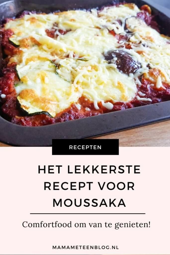Griekse moussaka recept mamameteenblog.nl