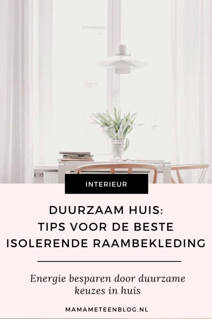 Tips voor de beste isolerende raambekleding mamameteenblog