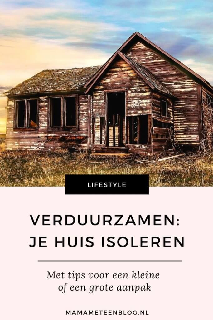 huis isoleren mamameteenblog.nl