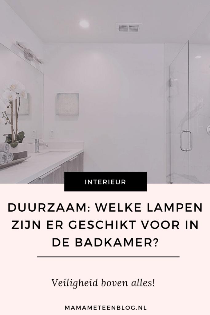 Welke lampen geschikt voor duurzame badkamer mamameteenblog.nl