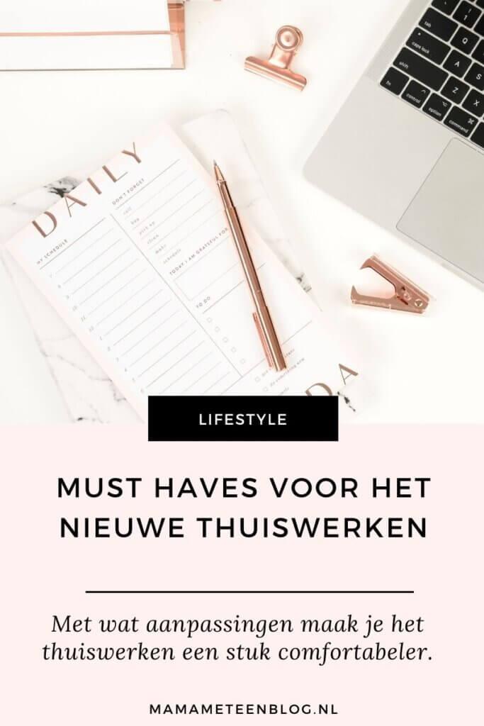 must haves thuiswerken mamameteenblog.nl
