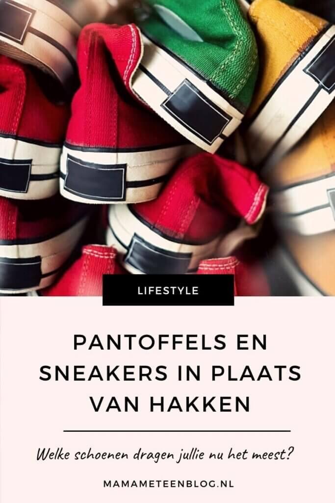 Pantoffels en sneakers in plaats van hakken mamameteenblog.nl