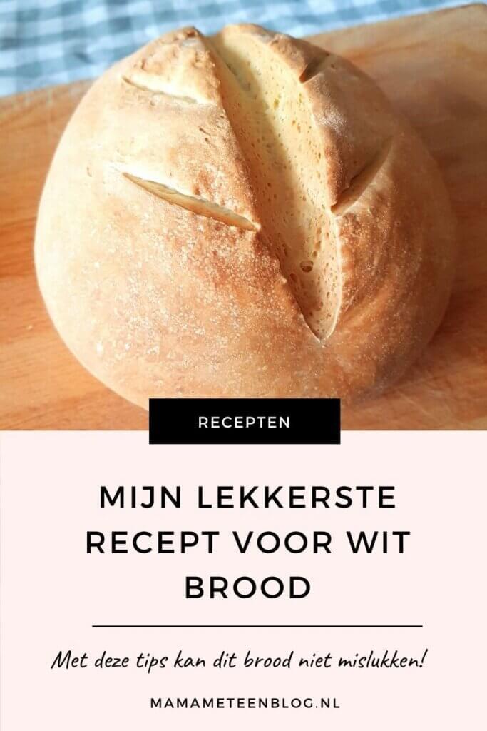 lekkerste recept voor wit brood en de beste tips mamameteenblog