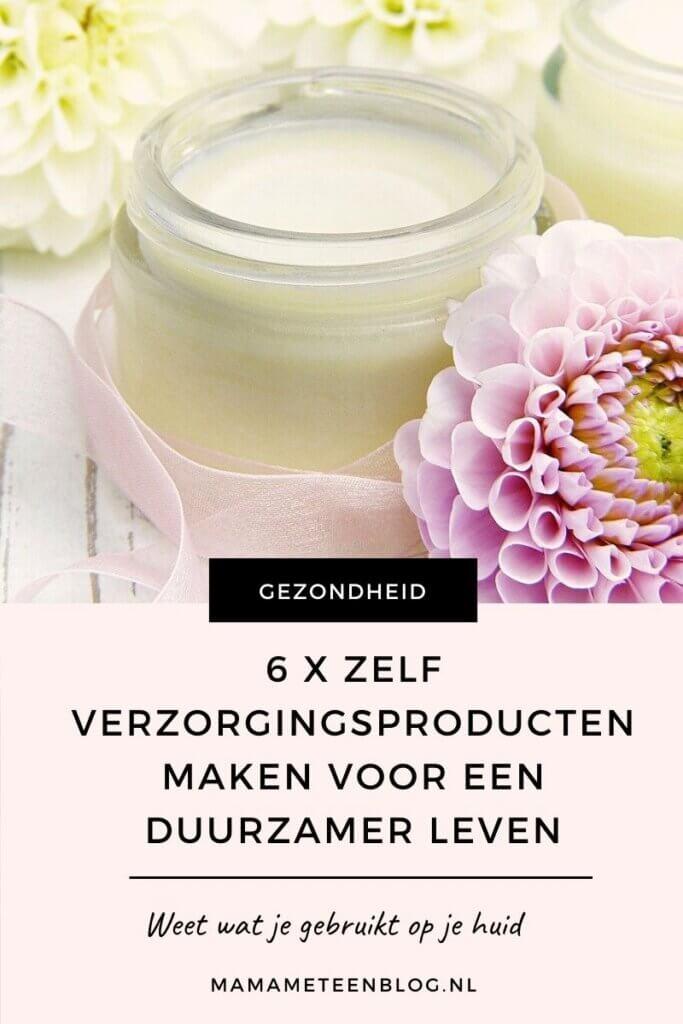 6 x zelf verzorgingsproducten maken voor een duurzamer leven mamameteenblog.nl