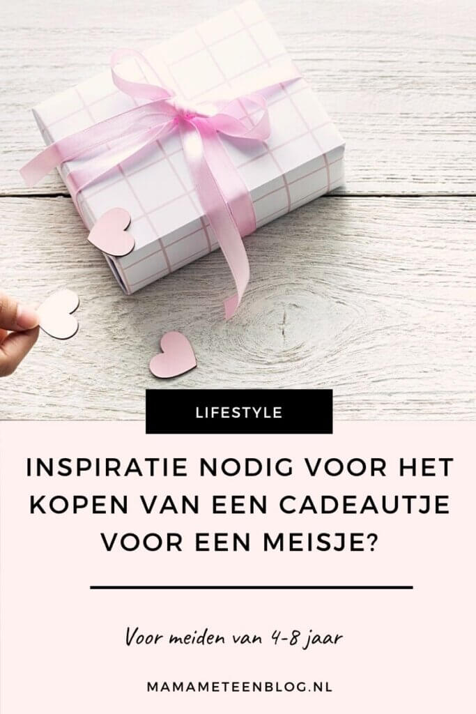 Inspiratie cadeautjes kopen meisje mamameteenblog.nl