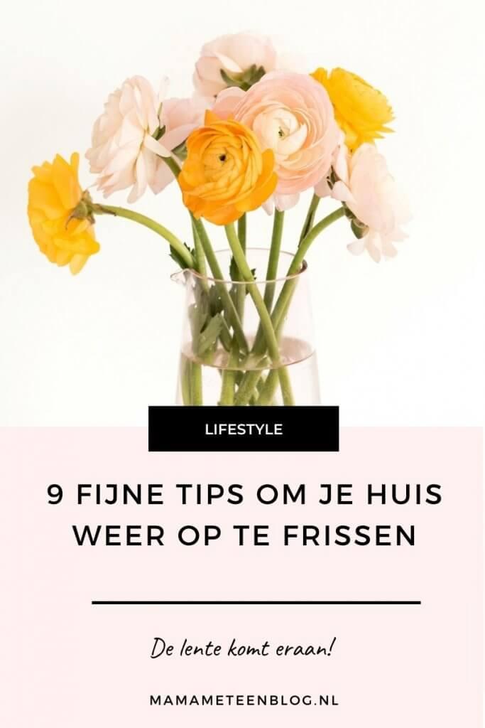 9 Fijne tips om je huis weer op te frissen mamameteenblog.nl