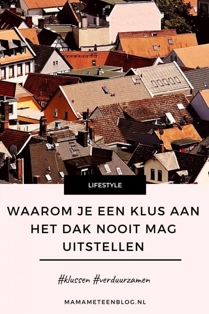 Waarom je een klus aan het dak nooit mag uitstellen mamameteenblog.nl
