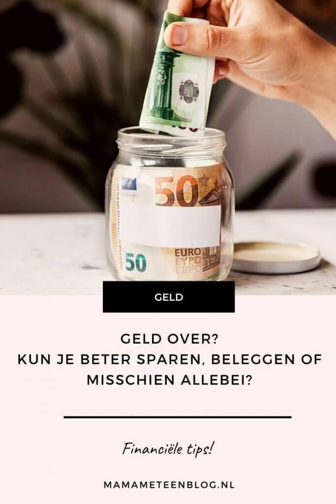 Geld over sparen of beleggen mamameteenblog.nl