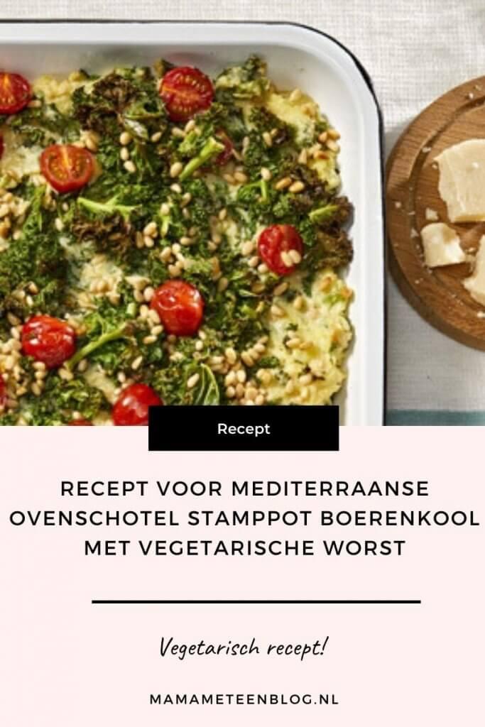 Recept voor mediterraanse ovenschotel stamppot boerenkool met vegetarische worst mamameteenblog.nl